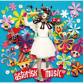 Album「asterisk music*」yozuca*