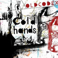Single「Cold hands」OLDCODEX