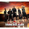 Album「THUMB RISE AGAIN」JAM Project