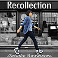 初回 Single「Recollection」浪川大輔
