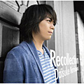 通常 Single「Recollection」浪川大輔