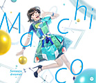 Single「fantastic dreamer」Machico 初回