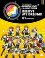 Blu-ray「THE IDOLM@STER MILLION LIVE! 3rdLIVE TOUR BELIEVE MY DRE@M!! LIVE Blu-ray 01@NAGOYA」