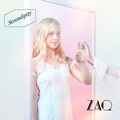 Single「Serendipity」ZAQ
