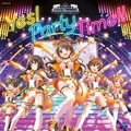 Album THE IDOLM@STER CINDERELLA GIRLS「Yes! Party Time!!」