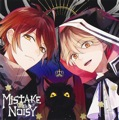 Single「MISTAKE Wah NOISY」BLACK VERRY 2