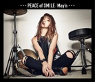 Album「PEACE of SMILE」May'n 初回C