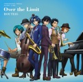 Single 弱虫ペダル「Over the Limit」